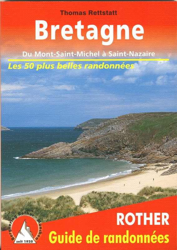 Carte Bretagne Randonnee.Bretagne Les 50 Plus Belles Randonnees Rother Rother6 Guides Velo